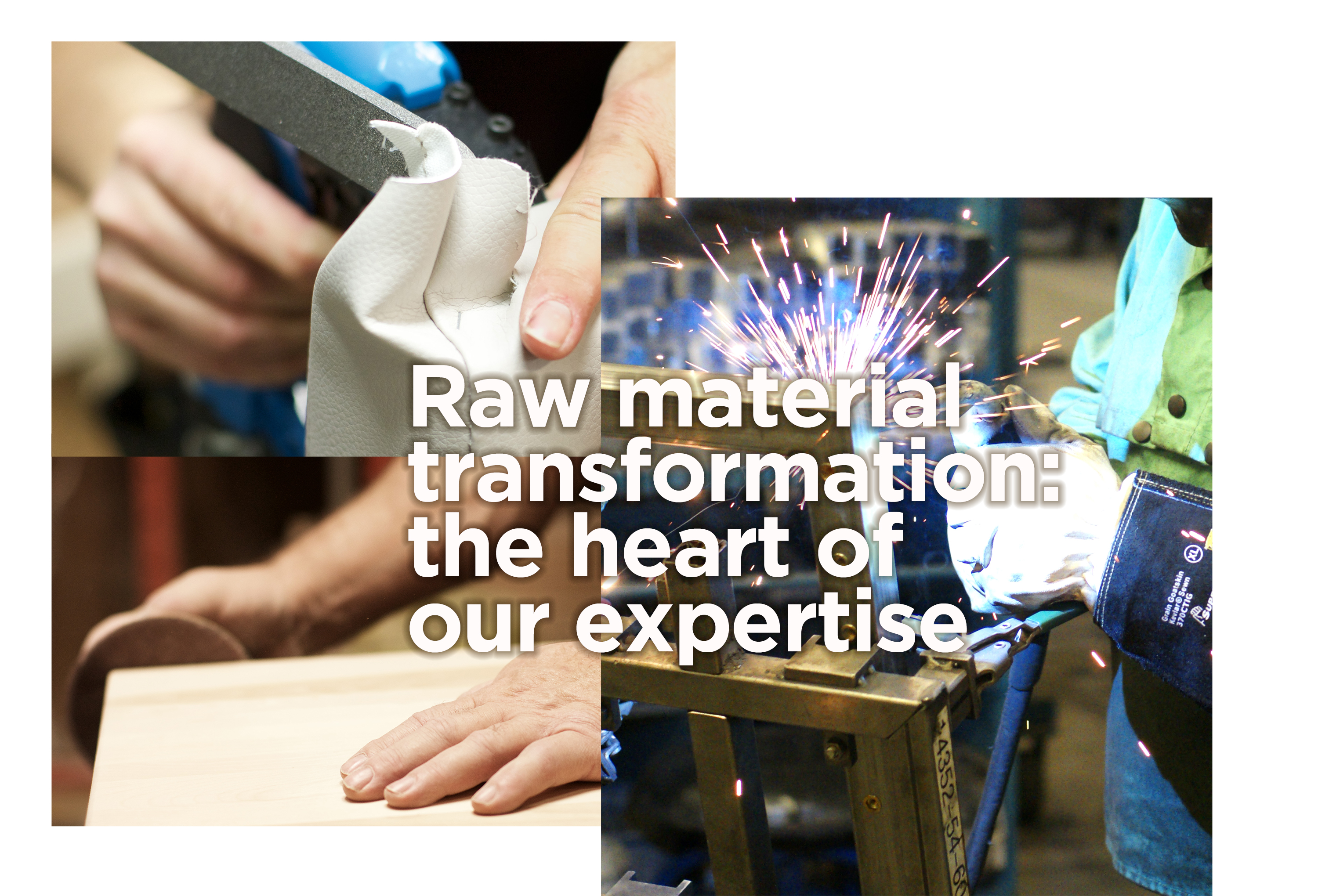Raw material transformation: the heart of our expertise